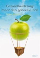 Messiaen, Geert. Gezondheidszorg: meer dan geneeskunde. Plaats VESA 610.2 MESS