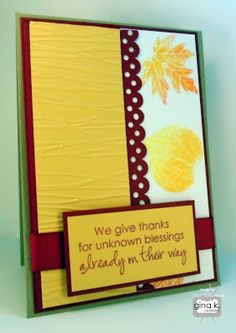 """The Gina K. Designs that I used to create this card project are as follows:  - Gina K Designs """"Autumn Splendor"""" stamp set. - Gina K. Designs Pure Luxury Kraft card stock for the base. - Gina K Designs Pure Luxury Cranberry card stock. - Gina K Designs Lemon Drop card stock. - Gina K Designs Pure Luxury 80 lb Layering Weight White card stock. - Gina K Designs Color Companion premium dye ink in Cranberry Tart. - Gina K Designs Color Companions ribbon in Cranberry Tart Grosgrain."""