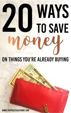 20 ways to save money on things you're already buying! | The Practical Penny | Cutting expenses is a critical part of balancing your budget! It's not always easy to save money on things you're already buying. Here are 30 Ways to Save! #savemoney #frugal