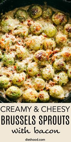Creamy and Cheesy Brussels Sprouts with Bacon This is the best recipe for those who are convinced that they don't like brussels sprouts! They are roasted with crispy bacon & a creamy cheese sauce. So delicious! Sprout Recipes, Vegetable Recipes, Vegetarian Recipes, Cooking Recipes, Healthy Recipes, Recipes With Bacon, Best Recipes, Side Dish Recipes, Dinner Recipes