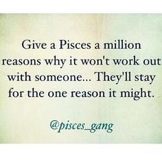 Pisces ~3 strikes and your out is my max.  After that, there really isn't hope and the heart cannot take much more.
