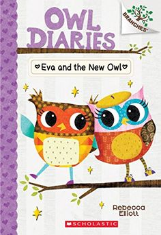 Buy Eva and the New Owl: A Branches Book (Owl Diaries by Rebecca Elliott and Read this Book on Kobo's Free Apps. Discover Kobo's Vast Collection of Ebooks and Audiobooks Today - Over 4 Million Titles! Free Books, My Books, Diary Book, Our Generation Dolls, Chapter Books, Meeting New People, Books Online, Childrens Books, Reading