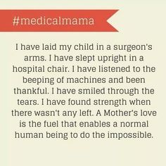 Medical Mama - special needs quotes. A Mothers Love is the fuel that enables a normal human being to do the impossible. Special Needs Quotes, Mama Quotes, Down Syndrom, Chd Awareness, Heart Month, Congenital Heart Defect, Journey, Fathers Love, Childhood Cancer