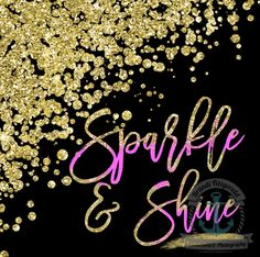 Sparkle and Shine | Pink and Gold Glittery Inspiration Wall Decor | Choose Lustre Print or Gallery Wrapped Canvas at Checkout by BrandiFitzgerald on Etsy https://www.etsy.com/listing/268472458/sparkle-and-shine-pink-and-gold-glittery