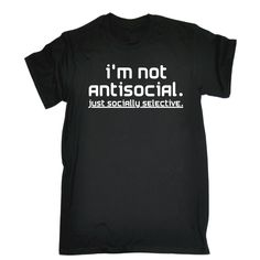 123t USA Men's I'm Not Antisocial Just Socially Selective Funny T-Shirt
