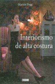 INTERIORISMO DE ALTA COSTURA / PD.