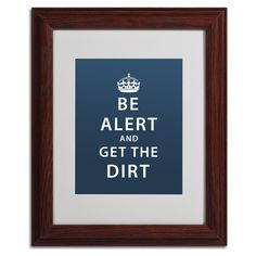 Get the Dirt II by Megan Romo Matted Framed Textual Art