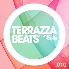 Terrazza Beats 010 by Markus Honner (September 2014)