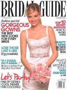 Bridal Guide (1-year auto-renewal)  Order at http://www.amazon.com/Bridal-Guide-1-year-auto-renewal/dp/B002PXVZSQ/ref=zg_bs_602344_43?tag=pinmystore-20