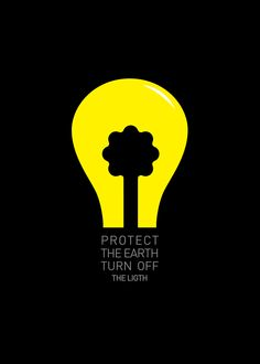 Protect the Earth, Turn Off the Light - energy saving poster by Miguel Peixoto, Portugal