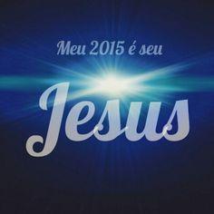 2015 é de Jesus