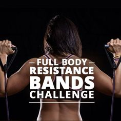 Full Body Resistance Bands Challenge - resistance bands are easy to use, easy to travel with, and can help you tone from head to toe. #fullbodyworkout #weightloss