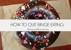 HOW TO QUIT BINGE EATING