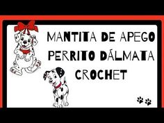 Patrigurumis: 🐶MANTITA DE APEGO DÁLMATA 🐶 - CROCHET - FÁCIL🐶🐶 Dou Dou, Couture, Blog, Crochet Animal Amigurumi, Crochet Dolls, Diy And Crafts, Crochet Baby Cocoon, Crochet Baby, Crochet Animals