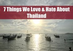 7 Things We Love & Hate About Thailand - www.drinkingondimes.com