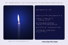 Download the World Suicide Prevention Day Light a Candle near a Window in Braille https://www.iasp.info/wspd/light_a_candle_on_wspd_at_8PM.php#braille
