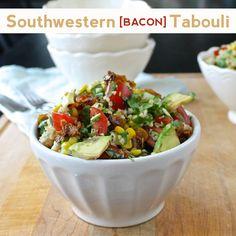 Southwestern Bacon Tabouli | Lorimer Street Kitchen