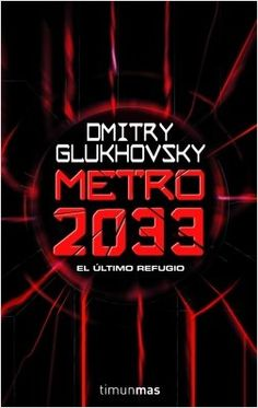 Metro 2033 | Planeta de Libros - ED/821.13/GLU