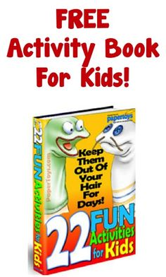 FREE e-Book ~ 22 Fun Activities For Kids!