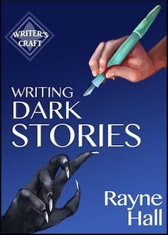 Writing Dark Stories: How to Write Horror and Other Disturbing Short Stories (Writer's Craft Book eBook: Rayne Hall . Writing Quotes, Fiction Writing, Writing Advice, Writing Resources, Writing Help, Writing A Book, Writing Ideas, Writing Skills, Dark Stories