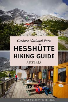 Discover the spectacular Hesshütte, a mountain hut located in the Ennstaler Alps in Styria, Austria. This post outlines four different ascent routes to the hut, hikes you can do from the Hesshütte, and everything you need to know about overnighting in the refuge.   #austria #styria #alps #austrianalps #steiermark #xeis #gesäuse #gesäusenationalpark #nationalpark #hiking #hikingtrail #trekking Scotland Hiking, Hiking Europe, Austria Travel, Best Hikes, Day Hike, Outdoor Adventures, Travel Couple, Amazing Destinations, Hiking Trails