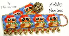 Julie Ann Smith Designs Holiday Hooters Odd Count Peyote Bracelet Pattern