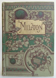"""The Poetical Works of John Milton Reprinted from the Original Edition, and Containing Numerous Explanatory Notes with Memoir by David Masson, Chicago and New York: Belford, Clarke & Co. 1884. The """"Arundel Poets"""" series - Beautiful Antique Books"""