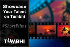 Are you an aspiring #filmmaker or ad maker? Do you like to tell motivational stories by making short films? Then Tumbhi is best place for you. Upload your short films on Tumbhi and get endorsed by experts in the industry.