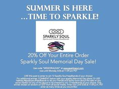 HOORAY for Summer's Arrival! Take 20% Off Your Entire Order @SPARKLYSOULINC with code MEMORIALDAY at www.sparklysoul.com now until 5/26 at 11:59 p.m. PST.  Want to win 12 Sparkly Soul headbands of your choice? USE hashtag #sparklysoulheadbands to let your friends and family know about the sale on any social media to enter to win 12 headbands of your choice. One winner chosen at random on 5/27 from all social media. Enter now until 5/26 at 11:59 p.m. PST - enter as many times as you would like!