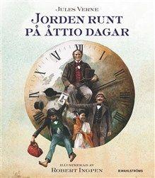 Jorden runt på 80 dagar, Jules Verne - B.Wahlströms 2013