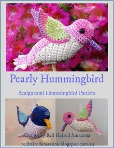 Pearly the Amigurumi Hummingbird | Craftsy