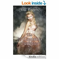 """(By Bestselling, 2X RONE Awards Nominee S.G. Rogers! InD`Tale Magazine: """"Readers fond of regency romance will love this clean and light read."""")"""