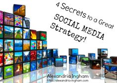 It's time to utilize your social media strategy. This post goes through the 4 secrets that will help you right now!