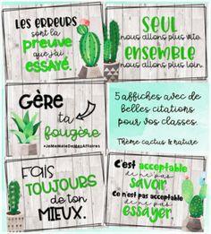 Affiche cactus/nature by Atelier Aplus French Classroom Decor, Teacher Classroom Decorations, Classroom Themes, Classroom Organization, Classroom Quotes, Classroom Posters, Teacher Quotes, Cactus, Future Classroom