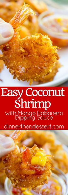 Coconut Shrimp with Sweet and Spicy Mango Habanero Dipping Sauce makes the perfect appetizer for your summer get-together and it's quick and easy!