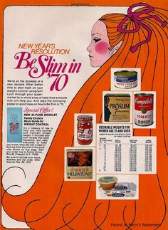 """""""We're on the doorstep of a new decade. What better time to start fresh on your weight control program?..."""" 1970"""