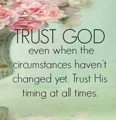 PROVERBS 3:5 - Trust in the Lord with all your heart, and so not lean on your own understanding.