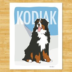 I just bought this: Personalized Bernese Mountain Dog Print Modern Dog by PopDoggie, $28.00; Personalized with Aspen's name on it. Can't wait to get it!!!