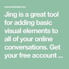 Jing is a great tool for adding basic visual elements to all of your online conversations. Get your free account today! Education Sites, Cool Tools, Accounting, Conversation, You Got This, Ads, Teaching, Free, Software