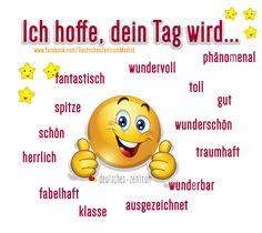 Ich hoffe, dein Tag wird... Deutsch Wortschatz DAF  Deutsch Wortschatz Grammatik German DAF Vocabulario Alemán