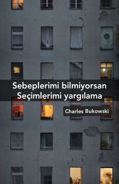 Charles Bukowski, Meaningful Words, Cool Words, Quotes, My Favorite Things, Rage, Life, Quotations, Quote