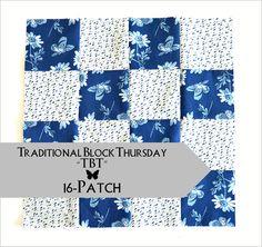 Penny Rose Fabrics Blog: Traditional Block Thursday: 16-Patch Block