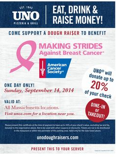 September 14, 2014 - @unochicagogrill #DoughRaiser for American Cancer Society's Making Strides Against Breast Cancer #Boston. All #Massachusetts locations! #makingstrides #cancer