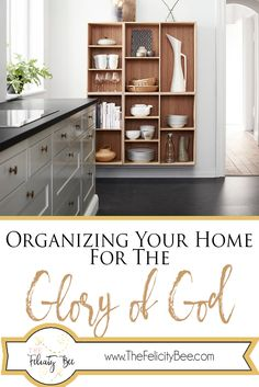 Does your home Glorify God? Click here to read how you can organize your home, and give God glory by getting rid of the clutter!