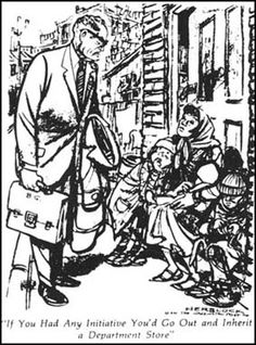 """""""If You Had Any Initiative, You'd Go Out and Inherit a Department Store"""", by Herb Block, Washington Post, December 12, 1961. - The cartoon shows Barry Goldwater (1909–1998), heir of a chain of department stores and Rep. senator from Arizona. Herb Block mocks Goldwater's hard-line conservatism, which he felt was unrelenting toward the poor, particularly the African American community."""