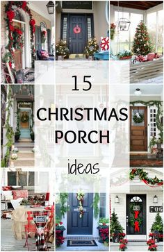 We've rounded up 15 of the BEST Christmas Porch ideas to get you ready for this holiday season! via https://.ablissfulnest.com #christmasporch #christmasentry #christmasddecor #christmasdecorating