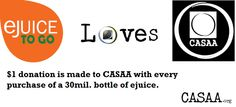 Ejuice To Go will donate $1.00 to CASAA for every bottle of 30mil ejuice purchased on the website. #vapelove #vape #ejuice (www.ejuicetogo.com)