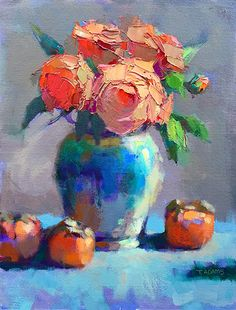 Orange Roses & Persimmons by Trisha Adams Oil ~ 16 x 12