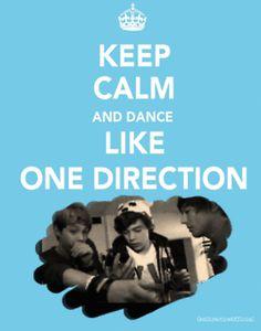keep calm, and dance like one direction