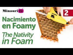 Nacimiento en Foamy ( Holy Family Christmas Foam ) 2/4 - YouTube